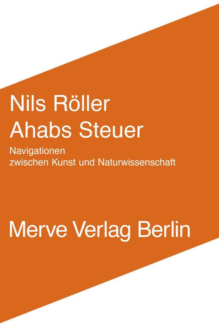 Cover des Buches »Ahabs Steuer« von Nils Roeller: Weiße Schrift auf orangenem Hintergrund