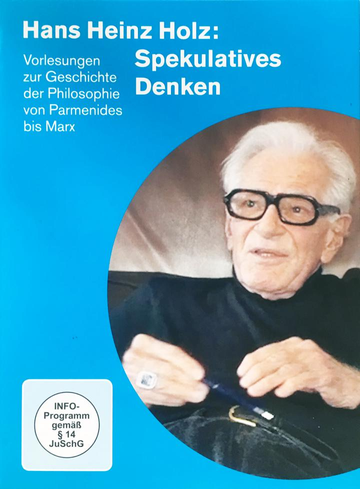 "Cover of the DVD ""Hans Heinz Holz: Spekulatives Denken"": Portrait of the philosopher Hans Heinz Holz on a blue background."