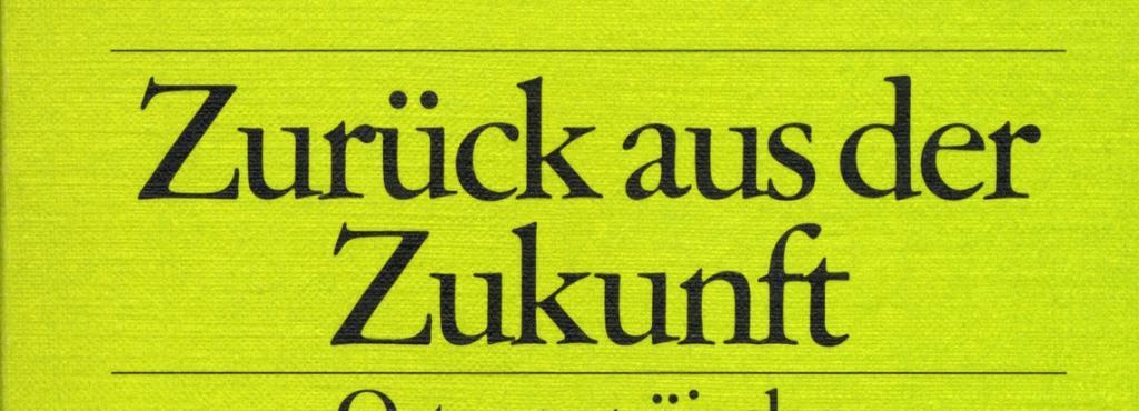 Cover of the publication »Zurück aus der Zukunft«