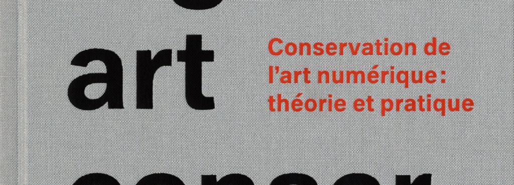 Cover der Publikation »Digital Art Conservation (français)«