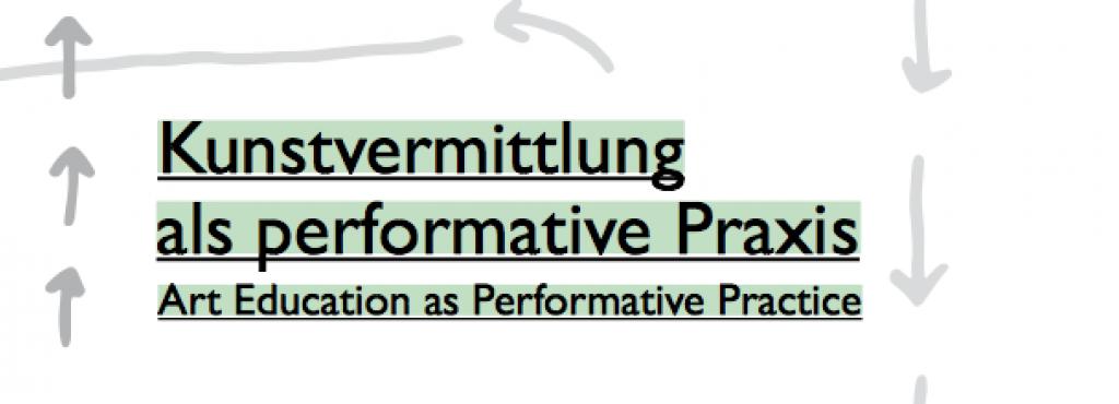 Cover der Publikation »Kunstvermittlung als performative Praxis«