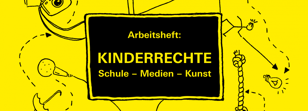 Front page of the brochure belonging to the project »You have rights!« titled »Children's Rights, School - Media - Art«