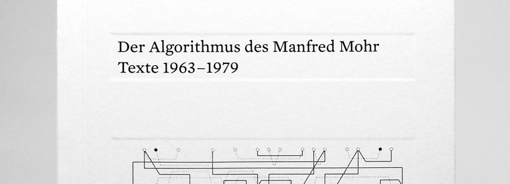 Cover of the publication  »Der Algorithmus des Manfred Mohr«: black text and a fine line drawing on a white background.