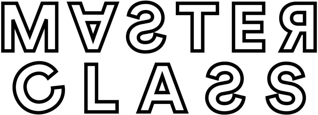 Ein Plakatmotiv, das den Schriftzug »MASTER CLASS« in schwarzer Farbe trägt