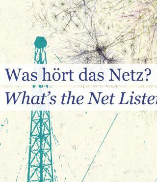 Das Plakat mit zwei Strommästen und Verästelungen trägt die Aufschrift »Was hört das Netz«