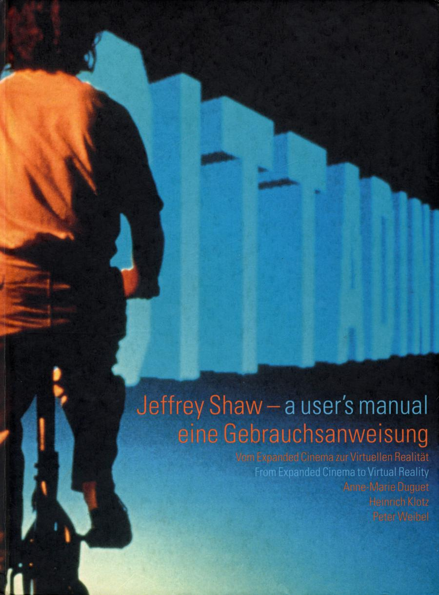 Cover of the publication »Jeffrey Shaw: A User's Manual«