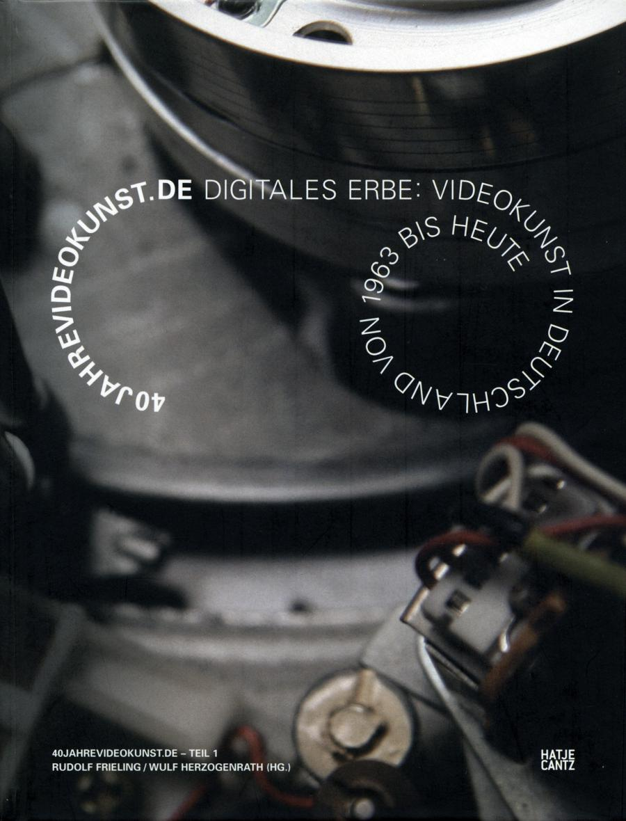 Cover of the publication »40jahrevideokunst.de – Teil 1«