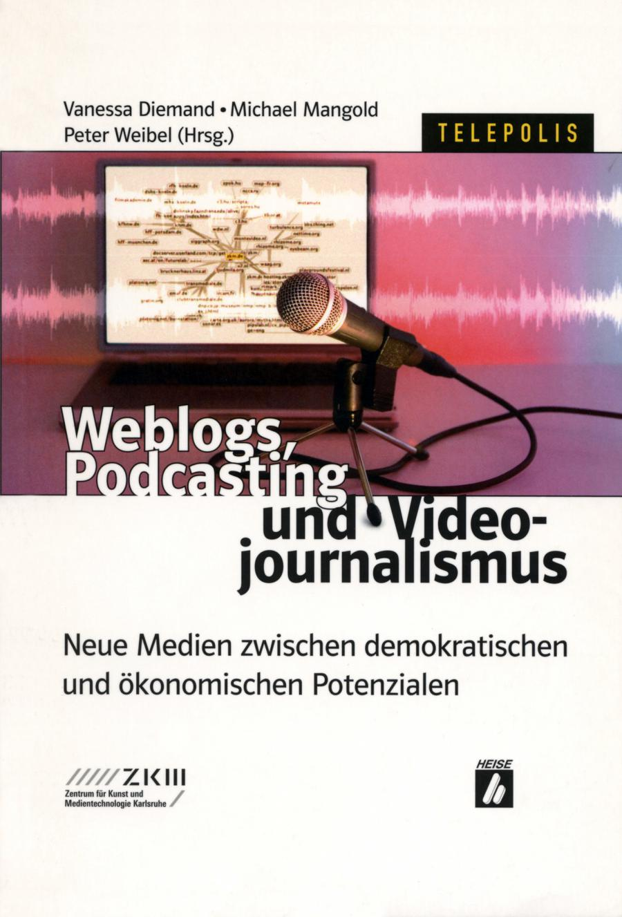 Cover of the publication »Weblogs, Podcasting und Videojournalismus«