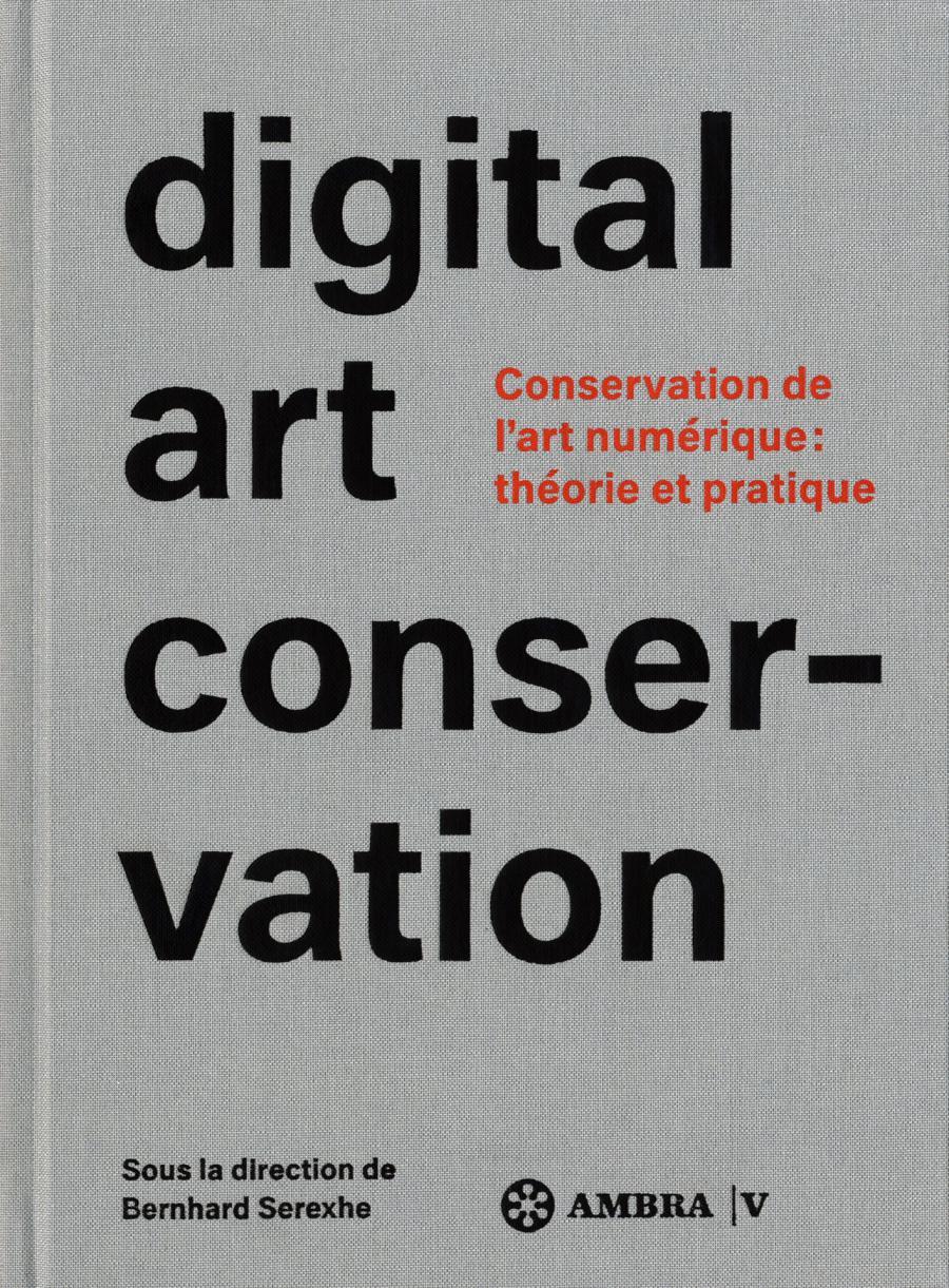 Cover of the publication »Digital Art Conservation (français)«