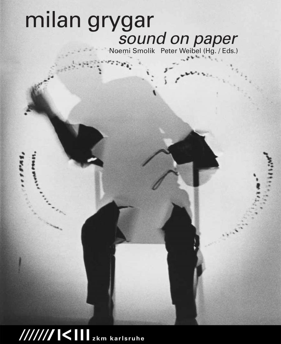 Cover der Publikation »Milan Grygar. Sound on Paper«