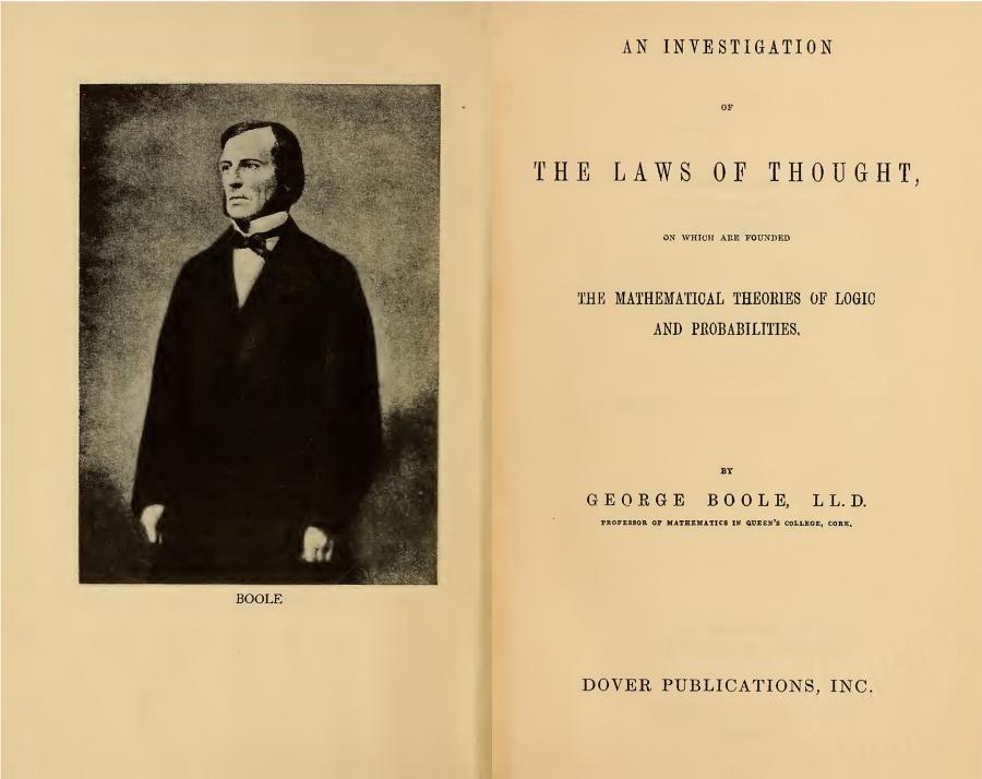 Zwei Seiten aus der Publikation von George Boole, »Investigation of the Laws of Thought»