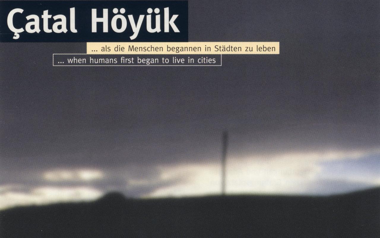 Cover of the publication »Çatal Höyük«