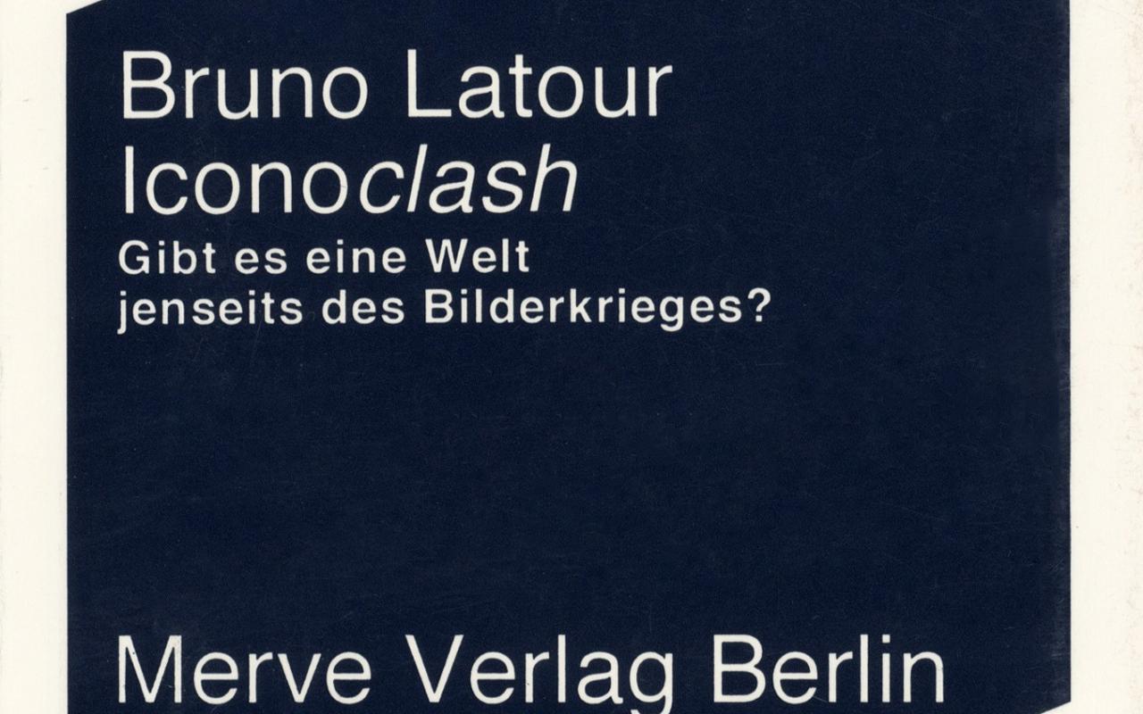 Cover of the publication »Bruno Latour: Iconoclash«
