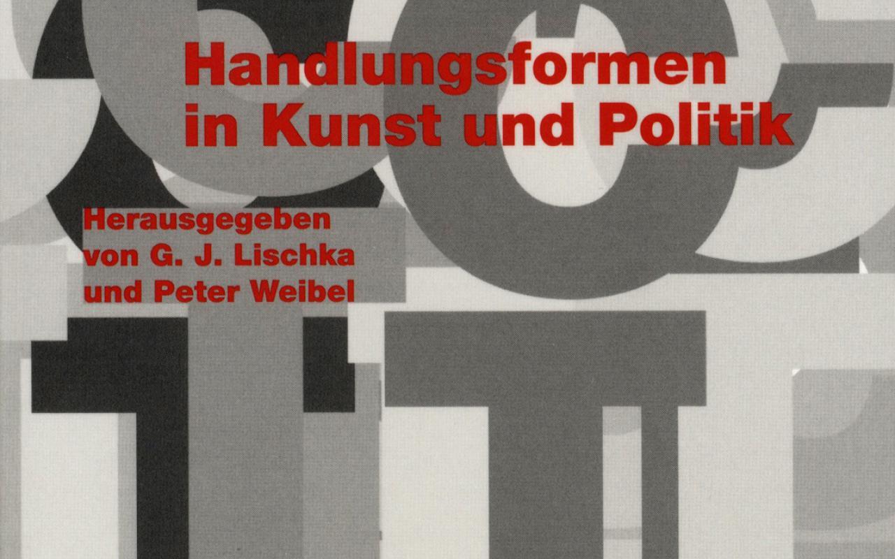 Cover of the publication »Act! Handlungsformen in Kunst und Politik«