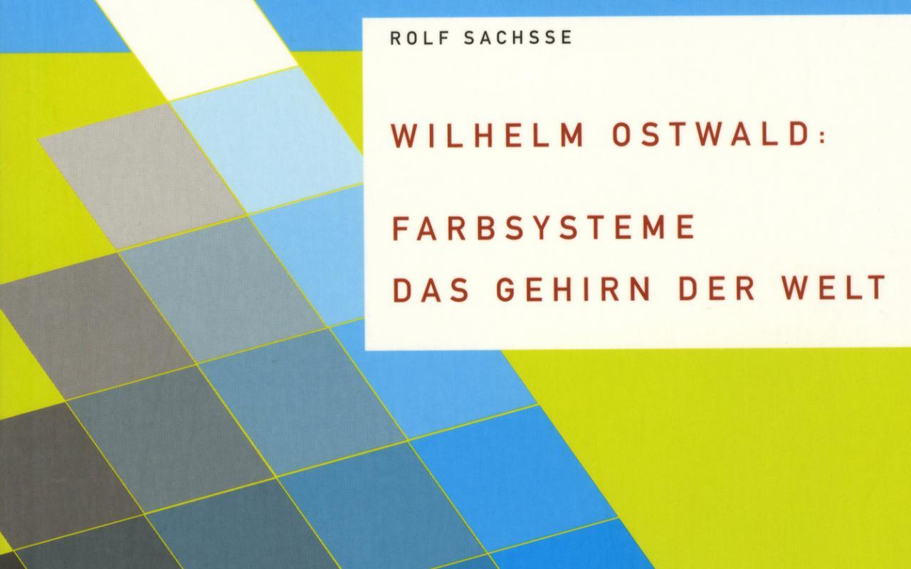 Cover der Publikation »Wilhelm Ostwald: Farbsysteme«