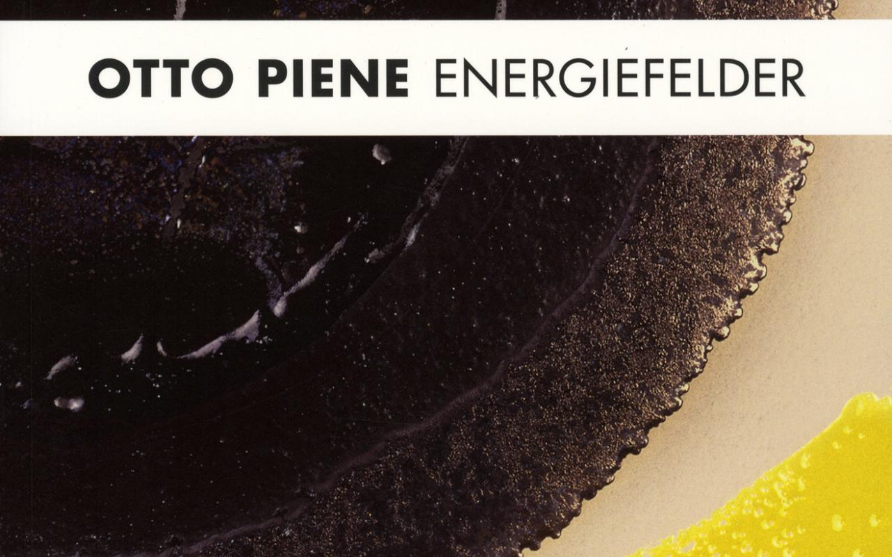 Cover of the publication »Otto Piene: Energiefelder«
