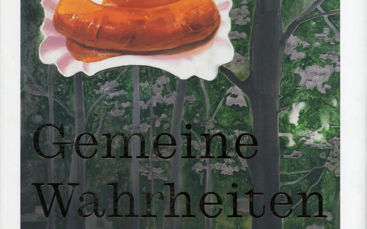 Cover of the publication »Werner Büttner: Gemeine Wahrheiten«