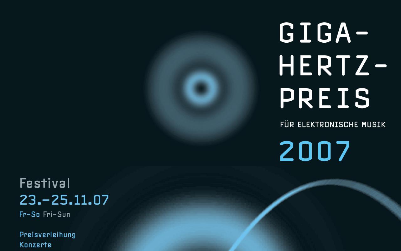 Plakat des Giga-Hertz-Preis 2007 am ZKM | Karlsruhe
