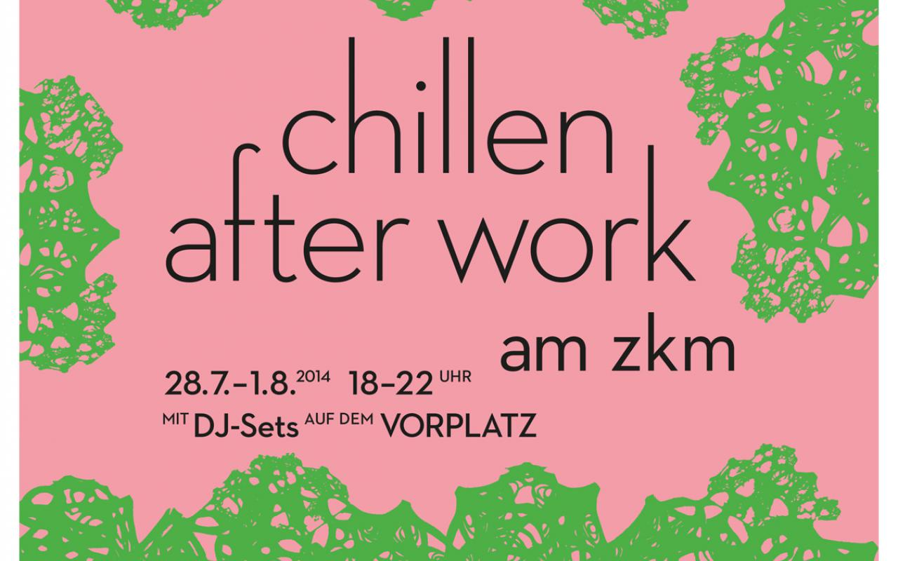 """Poster for """"chilling out after work"""" at the ZKM. Black writing on salmon pink base with green patterned edges."""