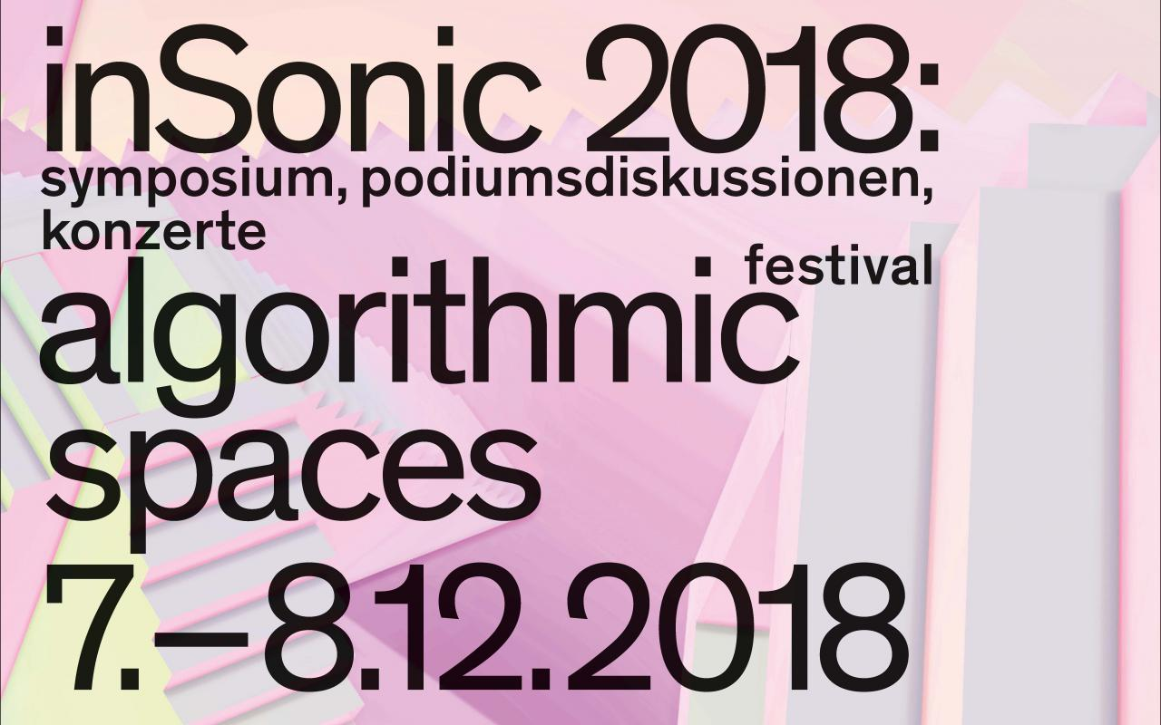 Publication cover: inSonic 2018: algorithmic spaces. Black lettering on light purple, light pink, yellow, blue graphics.