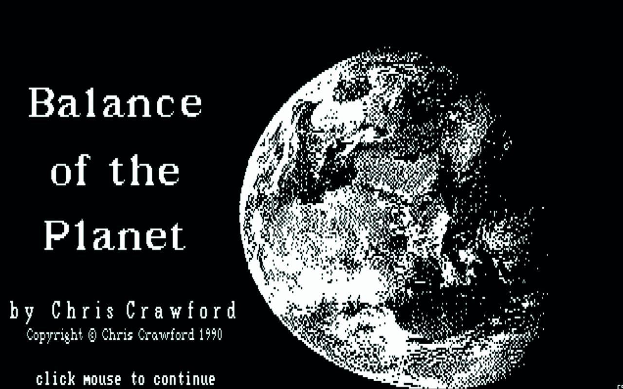 Startbildschirm des Computerspiels »Balance of the Planet« von Chris Crawford, 1990.
