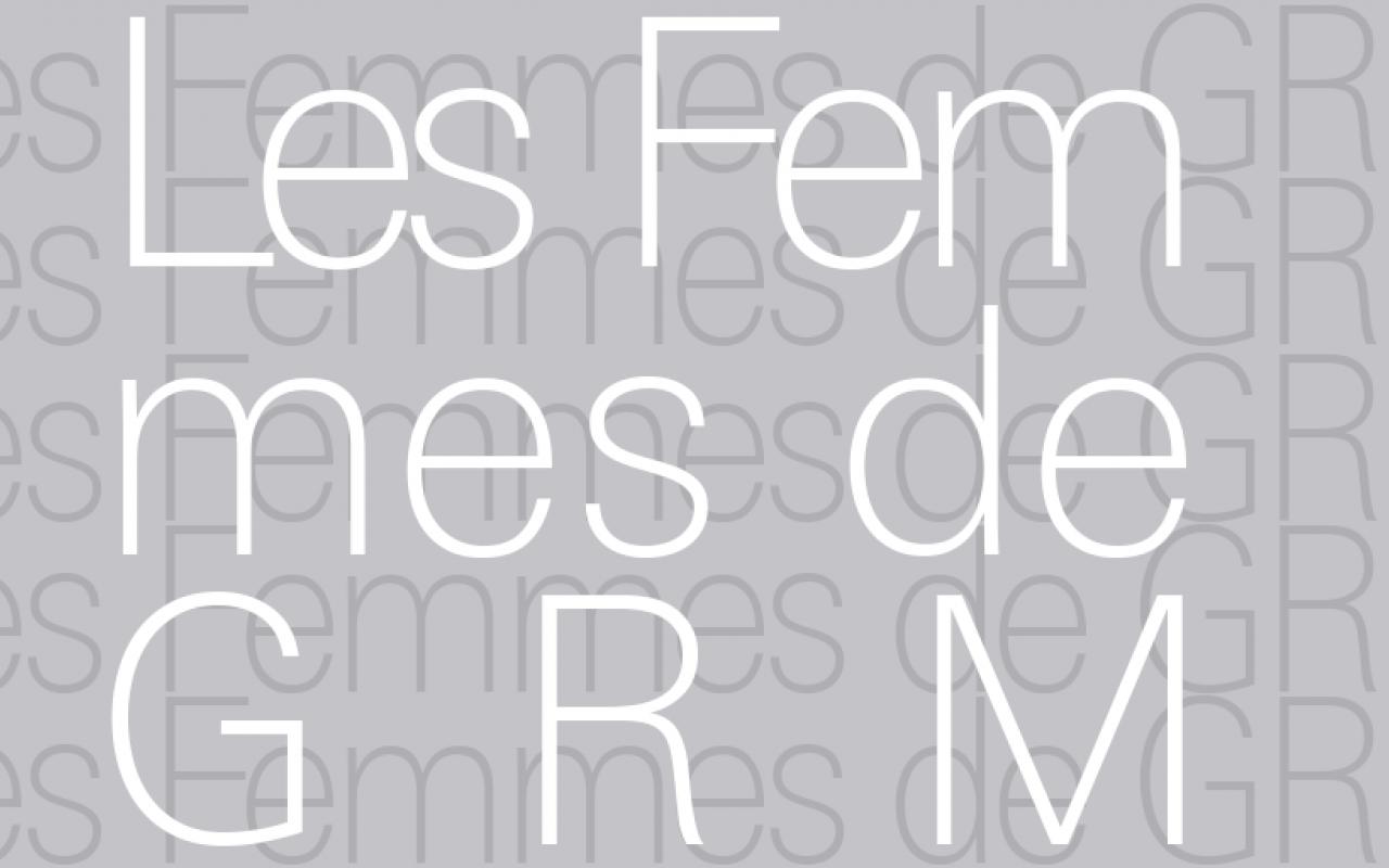 Typographisches Bild: Les Femmes de GRM