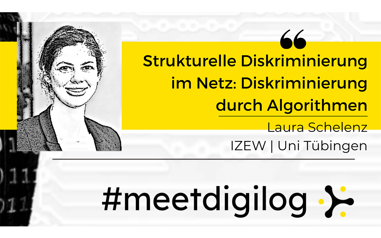"""The title of the event """"Structural discrimination on the net: Discrimination through algorithms?"""" and the banner """"#meetdigilog"""" in the digilog colours black, white and yellow, plus a black and white photo by Laura Schelenz."""