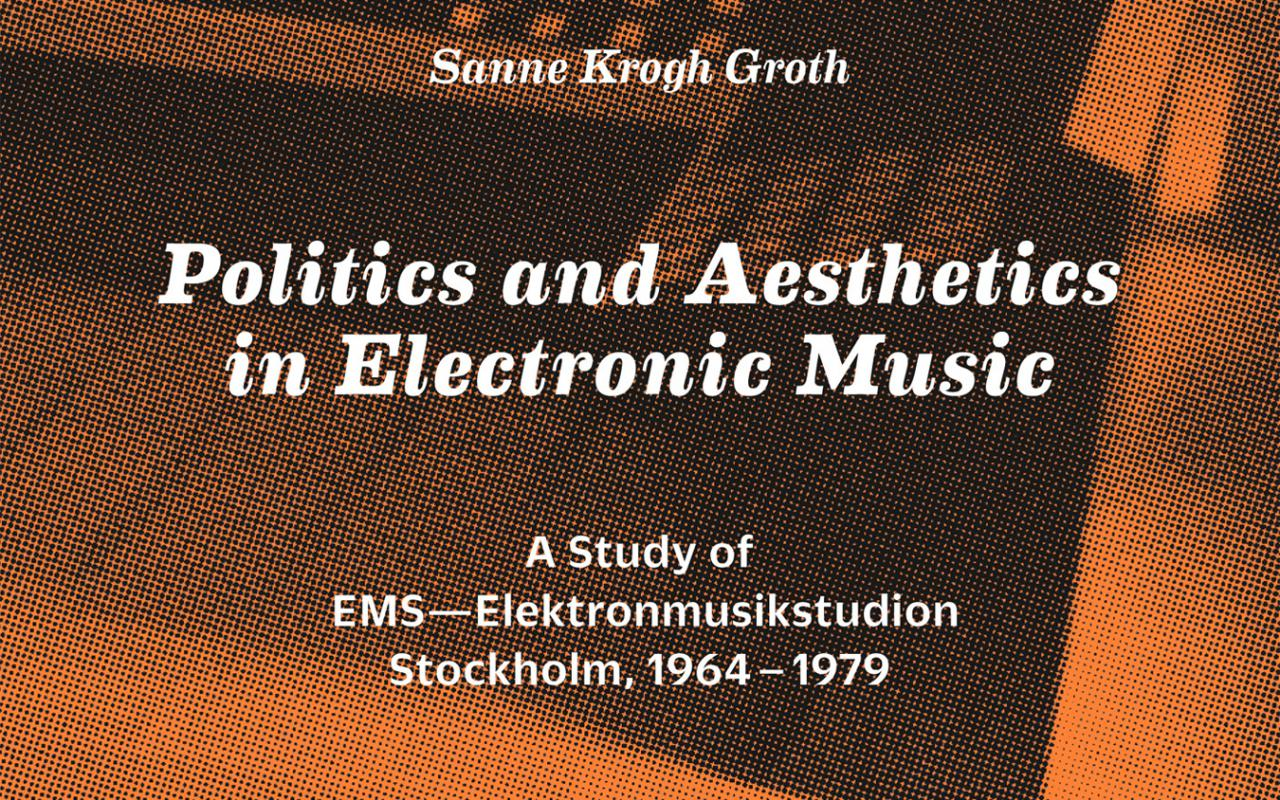 Cover of the publication »Politics and Aesthetics in Electronic Music«