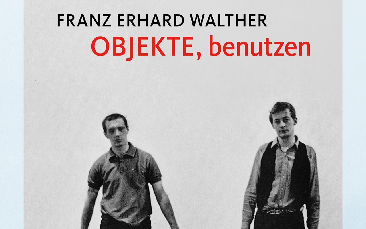 Cover der Publikation »Walther Objekte benuetzen«