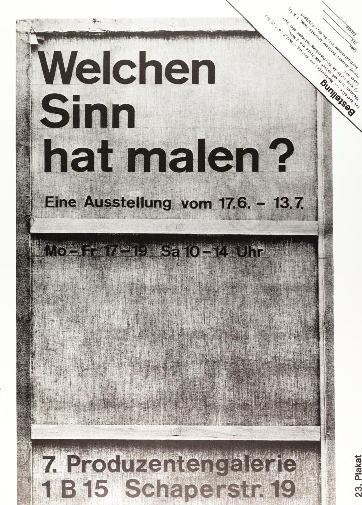 Plakat mit dem Text: Welchen Sinn hat malen?