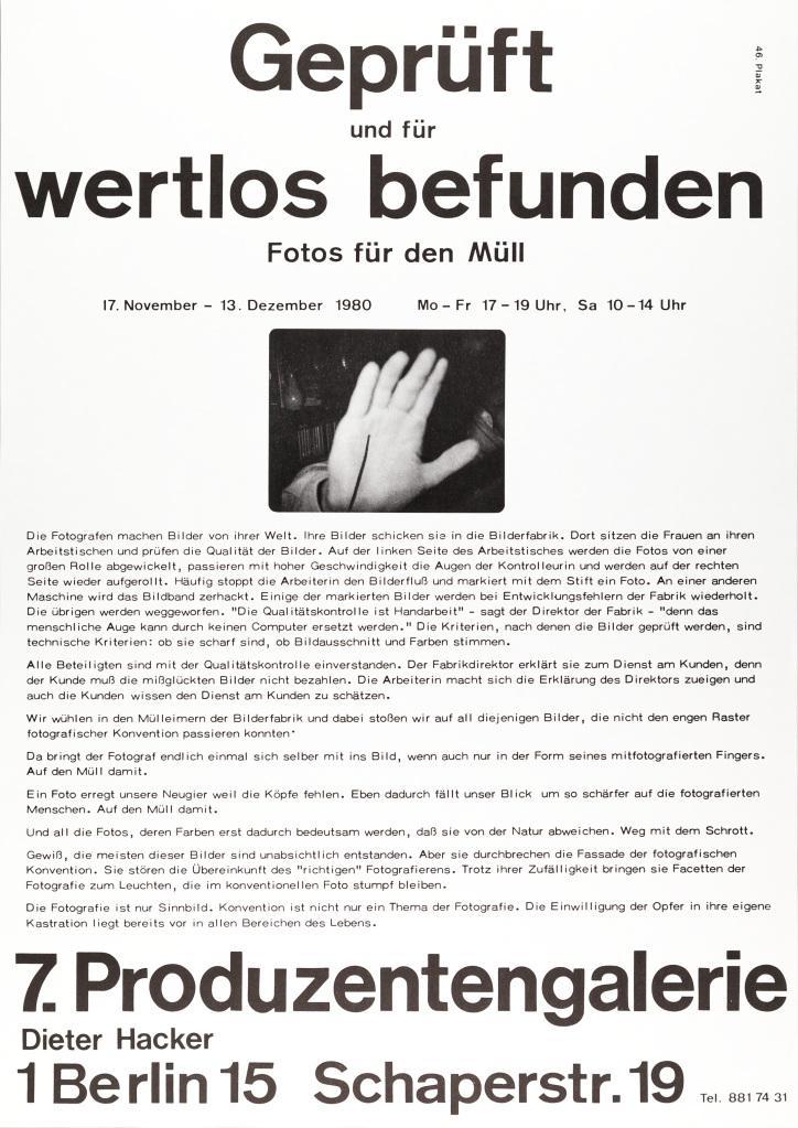 Poster mit Text: Geprüft und für wertlos befunden. Fotos für den Müll
