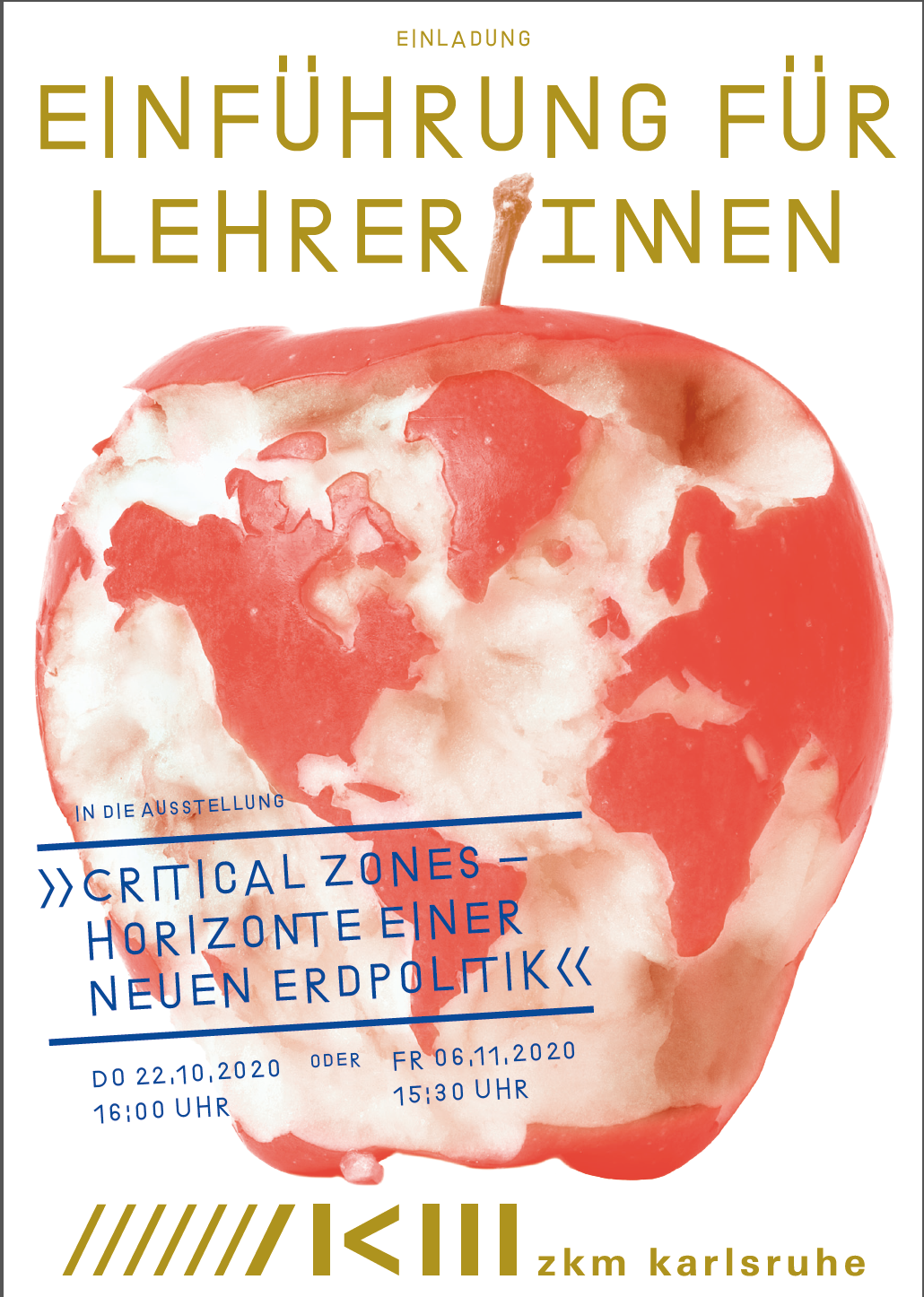 The poster for the workshop introducing the exhibition Critical Zones for Teachers shows a bitten-in apple, the bite marks of which show a map of the world. The introduction for teachers is printed again.