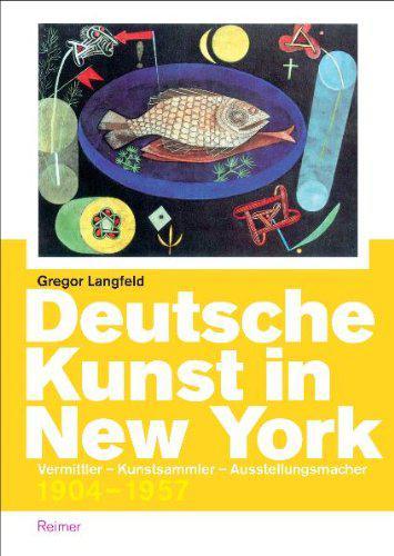 Buchcover von »Deutsche Kunst in New York«