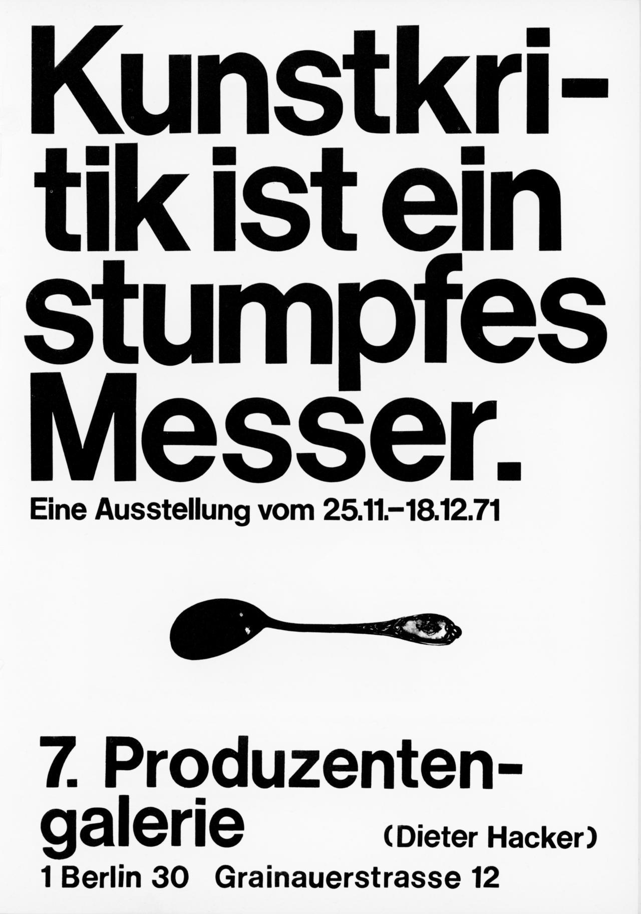 Plakat mit Text: Kunstkritik ist ein stumpfes Messer
