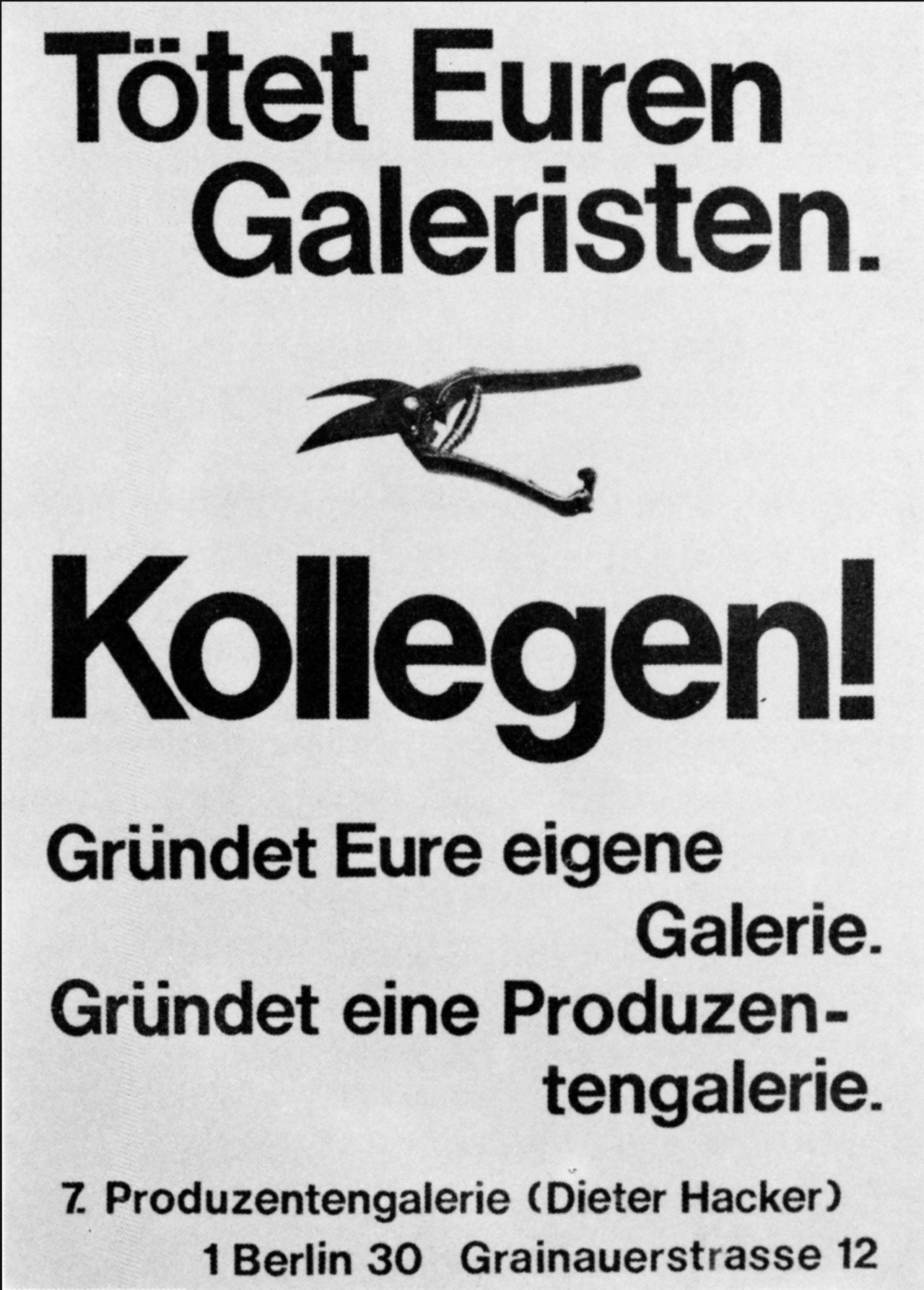 Bild einer Gartenschere sowie der Text: Tötet Euren Galeristen. Kollegen! Gründet Eure eigene Produzentengalerie.
