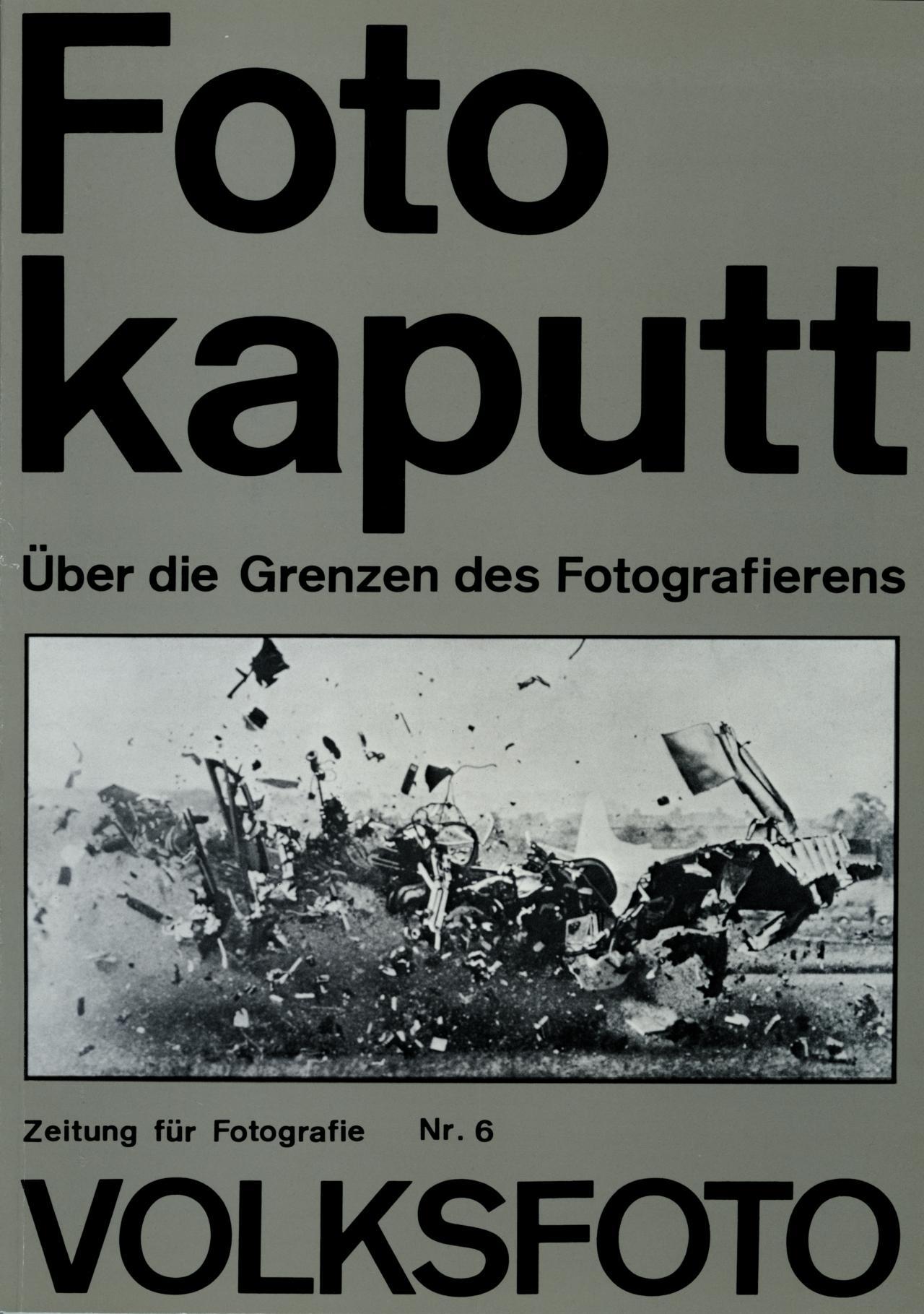 Andreas Seltzer und Dieter Hacker (Hg.), Volksfoto. Zeitung für Fotografie. Über die Grenzen des Fotografischen, Nr. 6, 7. Produzentengalerie, Berlin, 1980.