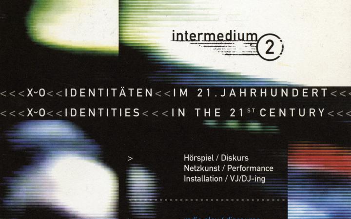 Cover of the publication »Intermedium 2. X oder 0 Identitäten im 21. Jahrhundert / X or 0 Identities in the 21st Century. Medienkunst-Festival. Intermedium-Preis / Media Art Festival. Intermedium Award«