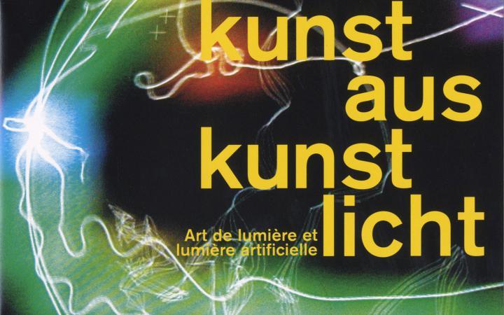 Cover of the publication »Lichtkunst aus Kunstlicht / Art lumière et lumière arificielle«