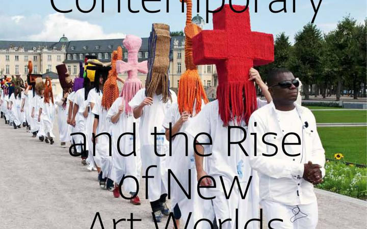 Cover of the publication »The Global Contemporary and the Rise of the New Art Worlds«