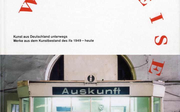 Cover of the publication »Weltreise. Kunst aus Deutschland unterwegs«