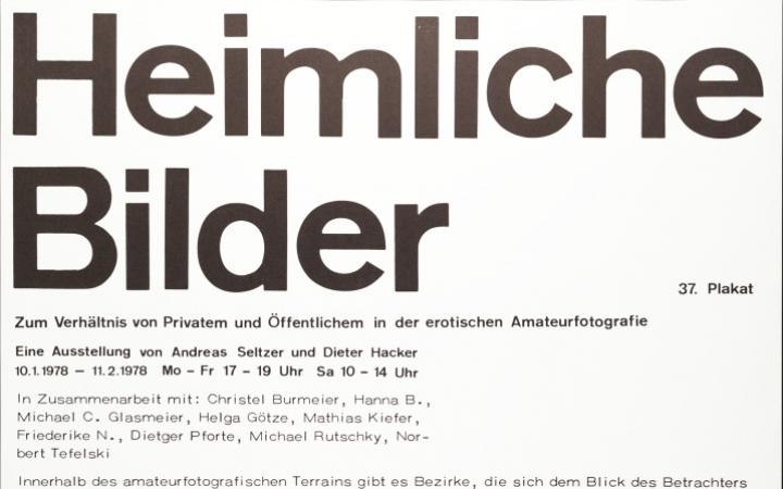Poster mit Text: Heimliche Bilder. Zum Verhältnis von Privatem und Öffentlichem in der erotischen Amateurfotografie.
