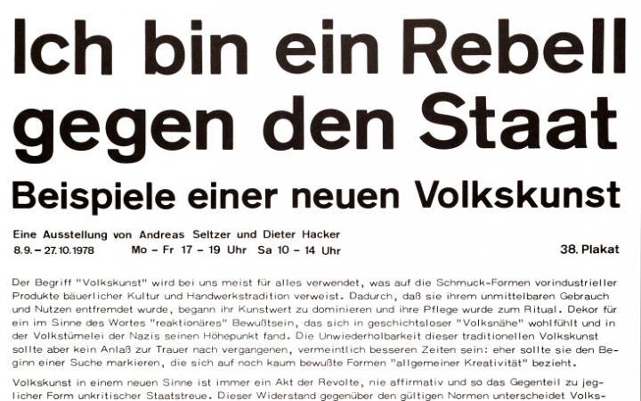Plakat mit dem Text: Ich bin ein Rebell gegen den Staat. Beispiele einer neuen Volkskunst