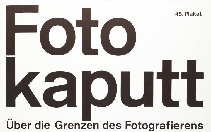 Poster mit Text: Foto kaputt. Über die Grenzen des Fotografierens