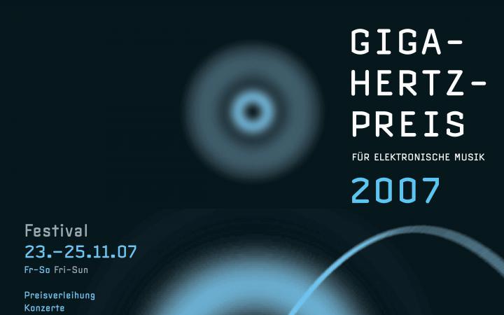Poster Giga-Hertz Award 2007 at ZKM | Karlsruhe