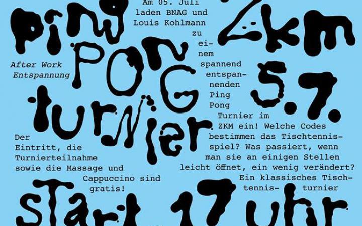 Plakatentwurf »Ping Pong Turnier« am ZKM, schwarze Schrift auf hellblauem Hintergrund