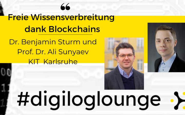 """Titel der Veranstaltung mit Fotos der Teilnehmer Dr. Benjamin Sturm und Prof. Dr. Ali Sunyaev. Über dem Bild liegt das Banner """"#digiloglounge""""."""