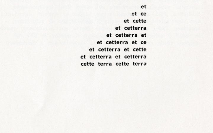 Schwarzer Druck eines Dreiecks bestehend aus den Wörtern »et ce cette terra« auf weißen Papier.
