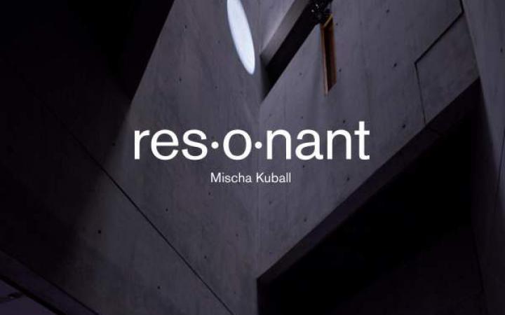 Zu sehen ist das Cover von Mischa Kuballs »res·o·nant«