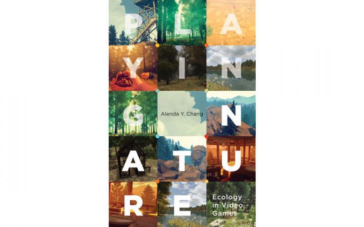 Einband des Buchs »Playing Nature - Ecology in Video Games« von Alenda Y. Chang.