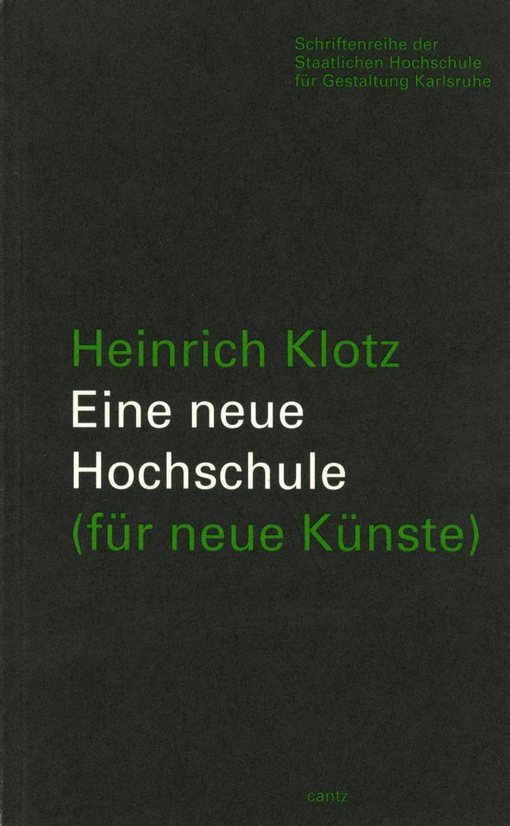 Cover of the publication »Eine neue Hochschule (für neue Künste)«